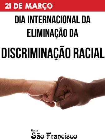 Dia Internacional Da Eliminação Da Discriminação Racial