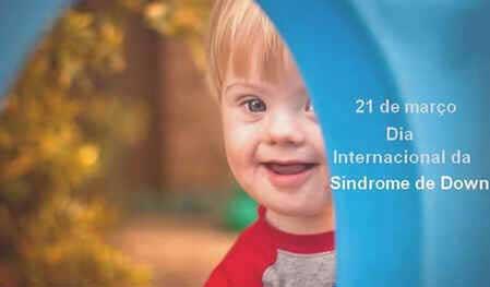 Dia Internacional da Síndrome de Down